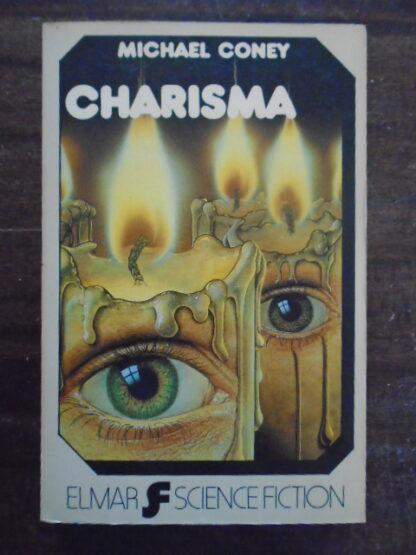 Michael Coney - Charisma