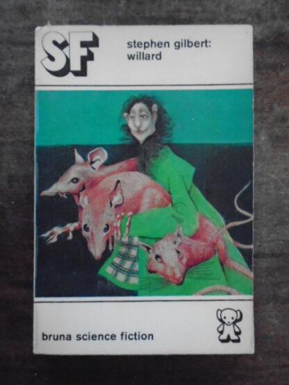 Stephen Gilbert: Willard