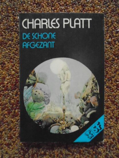 Charles Platt - De schone afgezant