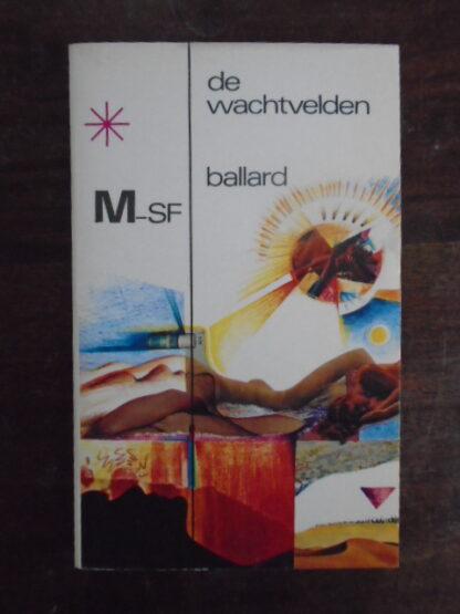 J.G. Ballard - De wachtvelden