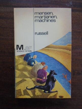 Eric Frank Russell - Mensen, martianen, machines