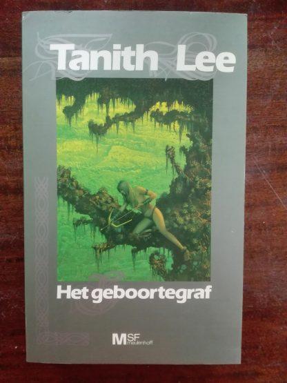Tanith Lee - Het geboortegraf