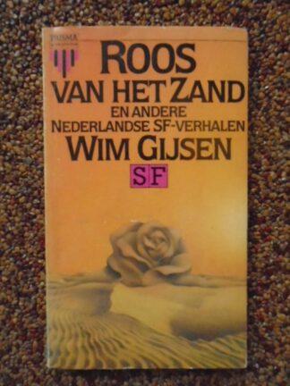 Wim Gijsen - Roos van het Zand en andere Nederlandse SF-verhalen