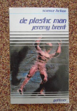 Jeremy Brent - De plastic man