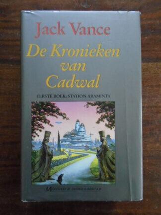 Jack Vance - De Kronieken van Cadwal - Station Araminta