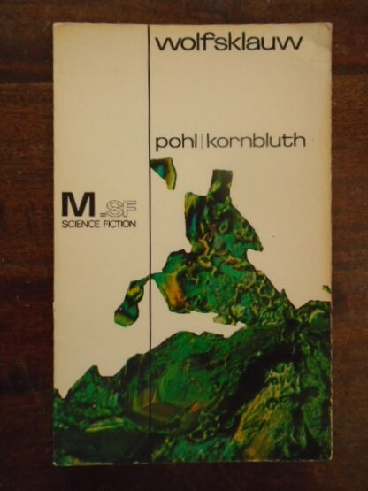 Frederik Pohl / Cyril Kornbluth - Wolfsklauw