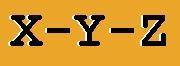 X - Y - Z