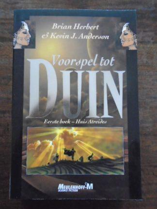 Brian Herbert & Kevin J. Anderson - Voorspel tot Duin - Eerste boek - Huis Artreides