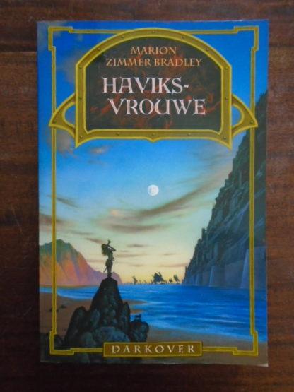 Marion Zimmer Bradley - Darkover - Haviksvrouwe