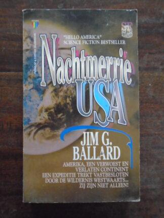 J.G. Ballard - Nachtmerrie USA