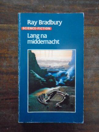 Ray Bradbury - Lang na middernacht