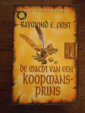 Raymond E. Feist - De macht van een koopmansprins