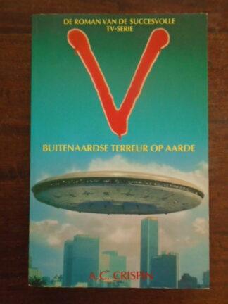 A.C. Crispin - V - Buitenaardse terreur op aarde