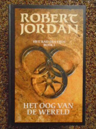 Robert Jordan - Het Oog van de Wereld
