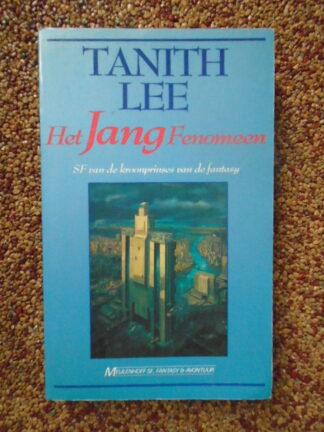 Tanith Lee - Het Jang Fenomeen