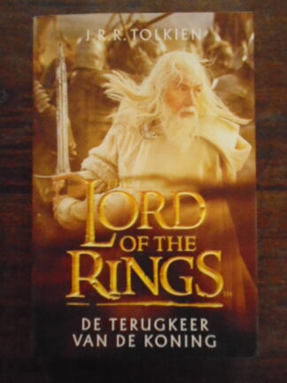 J.R.R. Tolkien - The Lord of the Rings - De terugkeer van de Koning