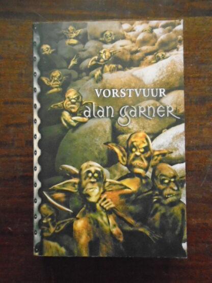 Alan Garner - Vorstvuur