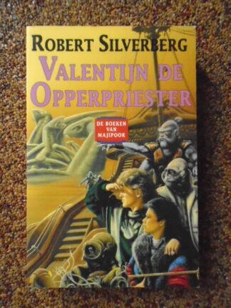 Robert Silverberg - Valentijn de Opperpriester