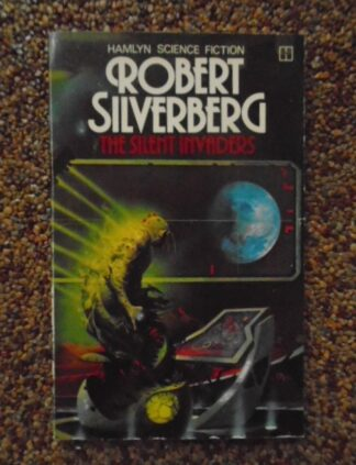 Robert Silverberg - The Silent Invaders