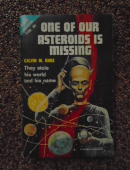 A.E. van Vogt - The Twisted Men / Calvin M. Knox - One of our asteroids is missing