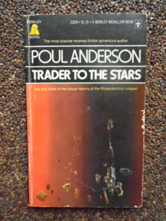 Poul Anderson - Trader to the stars