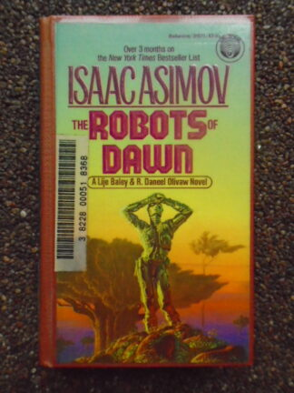 Isaac Asimov - The Robots of dawn