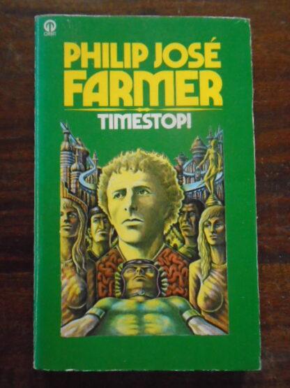 Philip José Farmer - TIMESTOP!