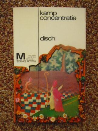 Thomas M. Disch - Kamp concentratie