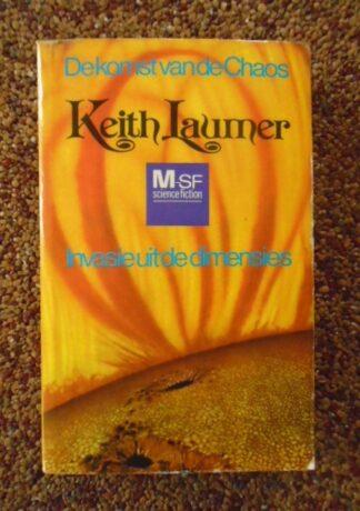 Keith Laumer - De komst van de chaos - Invasie uit de dimensies
