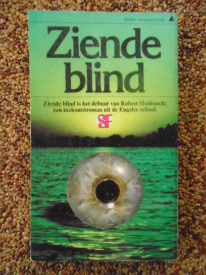 R. Holdstock - Ziende blind