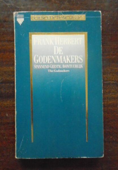 Frank Herbert - De Godenmakers