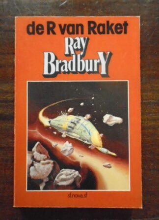 Ray Bradbury - De R van Raket