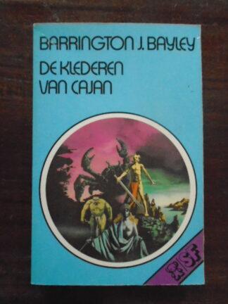 Barrington J. Bayley - De klederen van Cajan