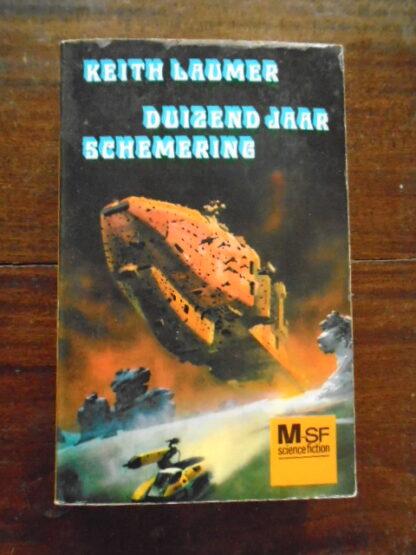 Keith Laumer - Duizend jaar schemering - opruiming