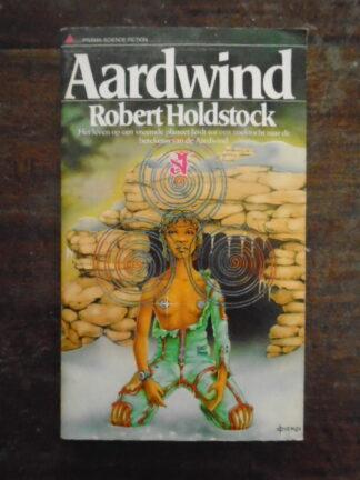 Robert Holdstock - Aardwind