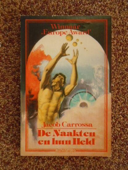 Jacob Carrossa - De Naakten en hun Held