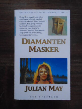 Julian May - Diamanten Masker