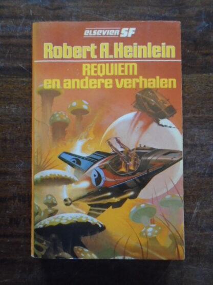Robert A. Heinlein - Requiem en andere verhalen