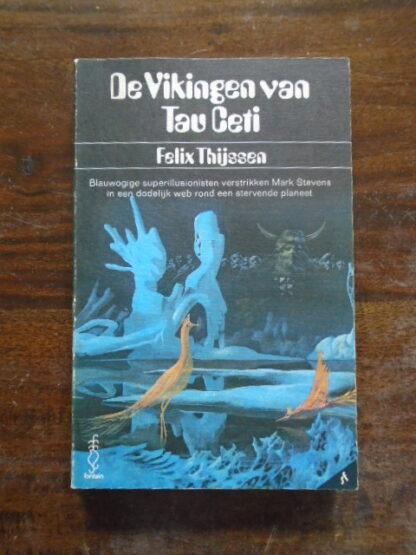 Felix Thijssen - De Vikingen van Tau Ceti