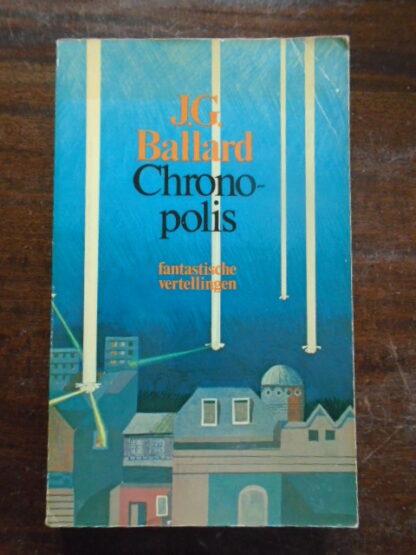 J.G. Ballard - Chronopolis