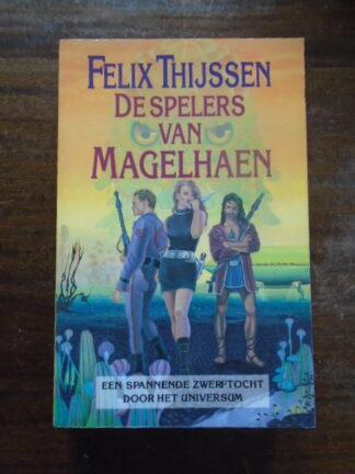 Felix Thijssn - De spelers van Magelhaen