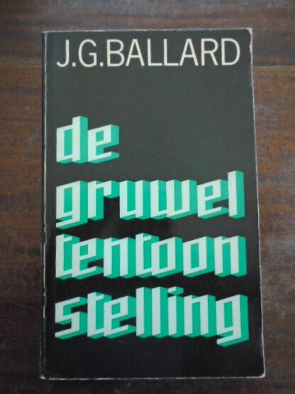 J.G. Ballard - De gruweltentoonstelling