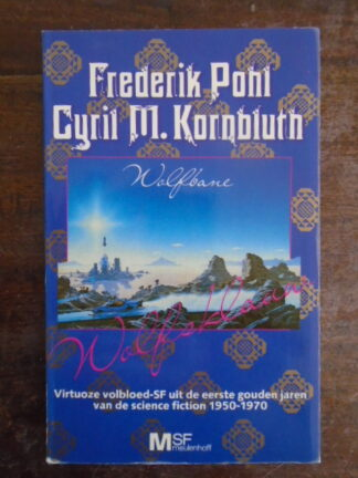 Frederik Pohl / Cyril M. Kornbluth - Wolfsklauw