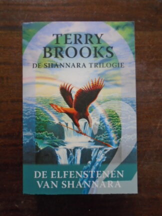 Terry Brooks - De elfenstenen van Shannara