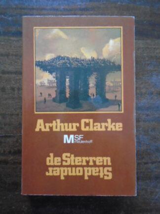 Arthur Clarke - Stad onder de Sterren