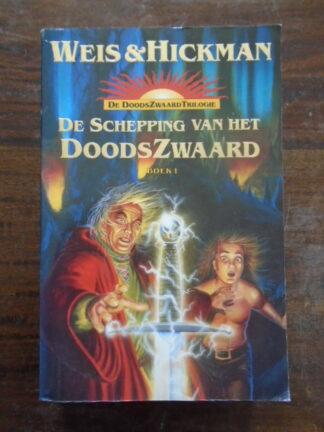 Weis & Hickman - De schepping van het DoodsZwaard