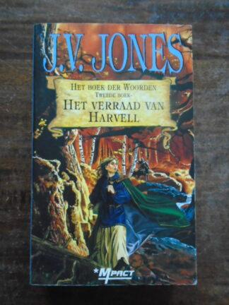 J.V. Jones - Het verraad van Harvell