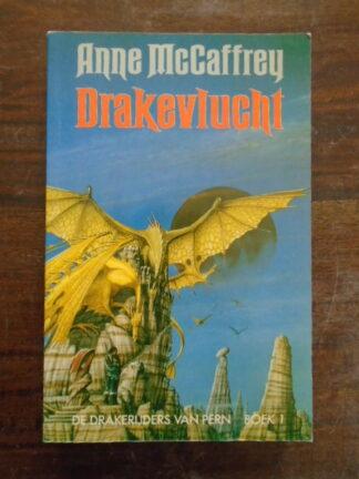 Anne McCaffrey - Drakevlucht