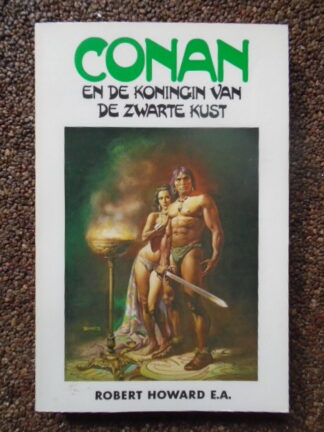 Robert Howard E.A. - Conan en de koningin van de zwarte kust