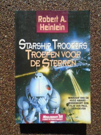 Robert A. Heinlein - Starship Troopers - Troepen voor de Sterren